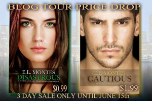 Disastrous and Cautious by E.L. Montes