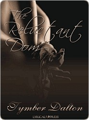 Book Review - The Reluctant Dom by Tymber Dalton