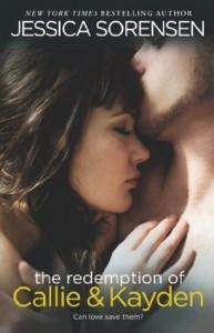 The Redemption of Callie & Kayden (The Coincidence, #2) - Jessica Sorensen @ Booktopia, USA