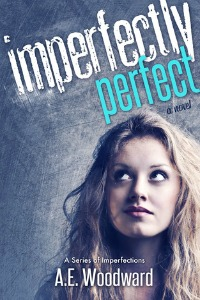 Imperfectly Perfect by A.E. Woodward