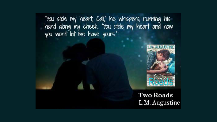 Two Roads by L.M. Augustine