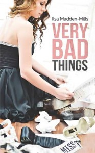 Very Bad Things - Ilsa Madden-Mills @ Booktopia, USA