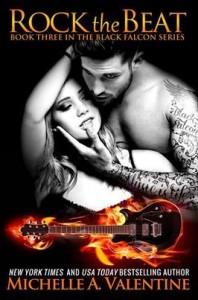 Rock The Beat (Black Falcon #3) - Michelle Valentine