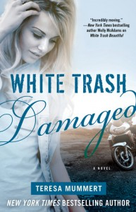 White Trash Damaged (White Trash Trilogy #3) - Teresa Mummert