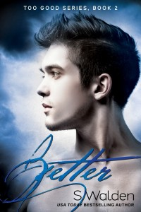 Better by S. Walden