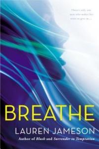 Breathe by Lauren Jameson
