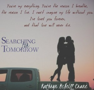 Searching For Tomorrow by Kathryn M. Crane