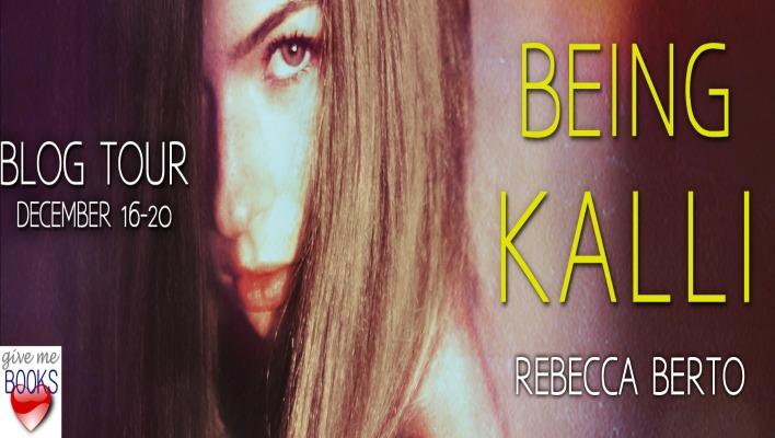 {BLOG TOUR} Being Kalli by Rebecca Berto