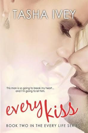 Every Kiss by Tasha Ivey