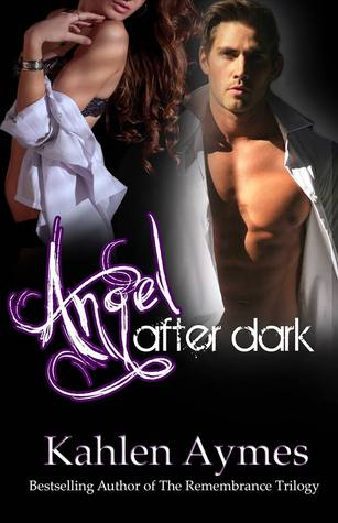 Angel After Dark Kahlen Aymes