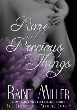 Rare Precious Things Raine Miller