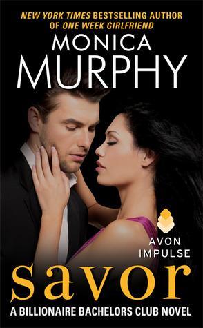 Savor Monica Murphy