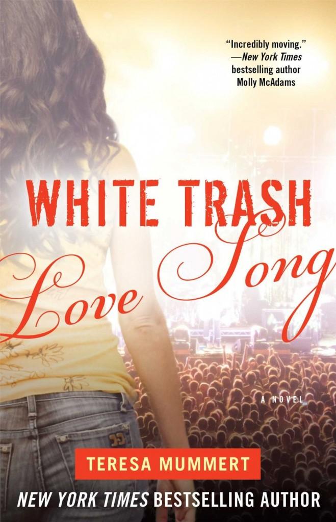 White Trash Love Song Teresa Mummert