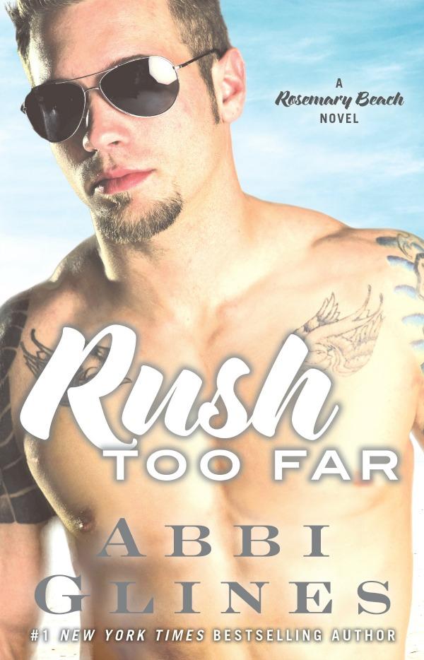 Rush Too Far Abbi Glines