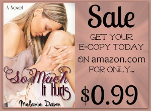Book 1 in this series, So Much It Hurts, is on sale for the duration of the tour! Click here to get your copy!