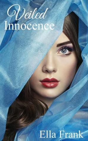 Veiled Innocence Ella Frank