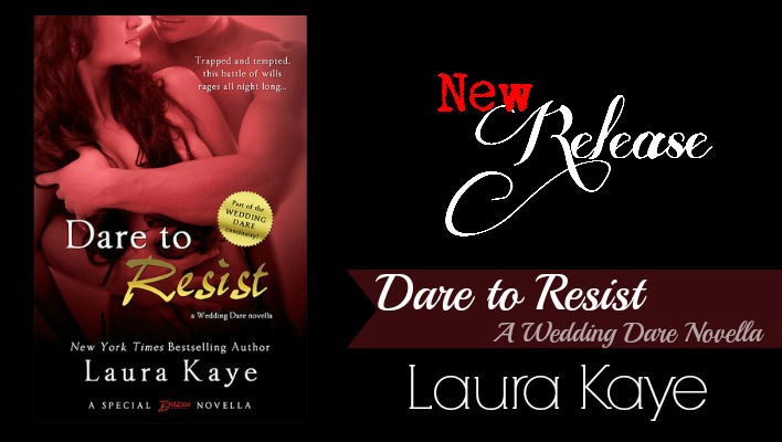Dare To Resist Laura Kaye Feature
