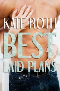 Best Laid Plans Kate Roth