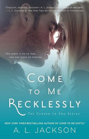 Come To Me Recklessly Book Cover