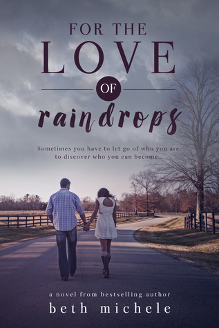 For The Love of Raindrops Book Cover