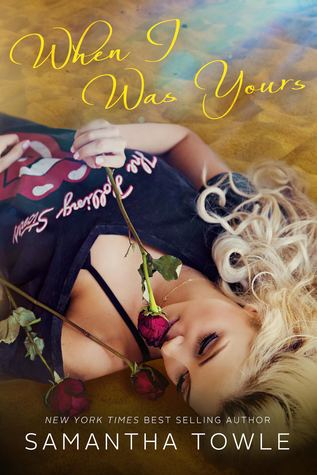 When I Was Yours Book Cover