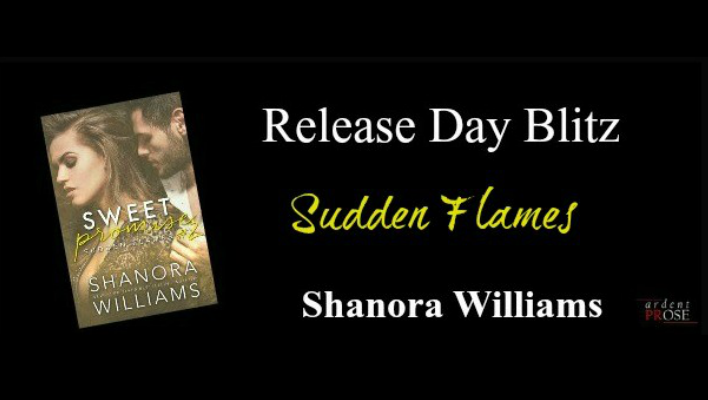{RELEASE BLITZ} Sudden Flames by Shanora Williams