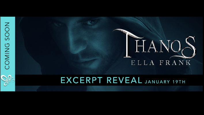 {EXCERPT REVEAL} Thanos by Ella Frank