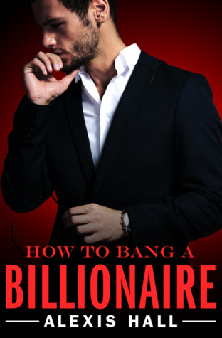 How to Bang a Billionaire Book Cover