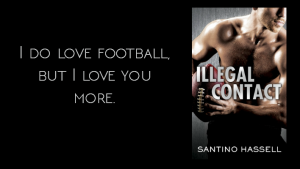 {M/M Monday} Illegal Contact by Santino Hassell