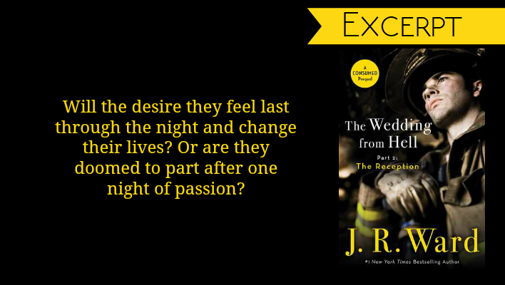 Excerpt // Wedding From Hell: The Reception by J.R. Ward