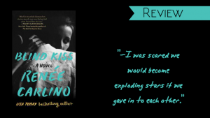 Review // Blind Kiss by Renee Carlino