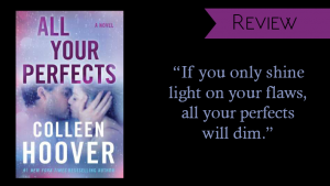 Review // All Your Perfects by Colleen Hoover