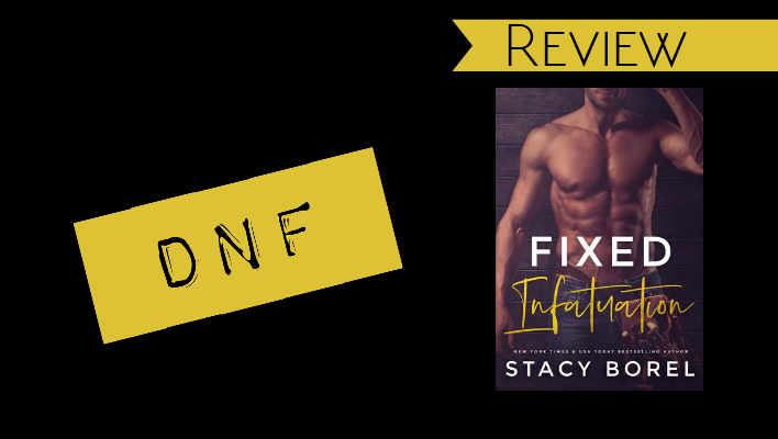 Review // Fixed Infatuation by Stacy Borel