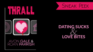 Sneak Peek // Thrall by Avon Gale & Roan Parrish